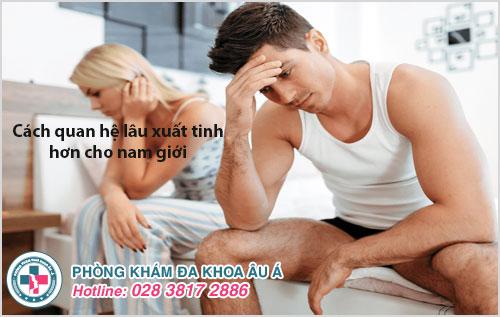 Cách quan hệ lâu xuất tinh hơn cho nam giới