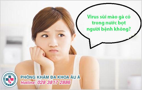 Virus sùi mào gà có trong nước bọt người bệnh không?